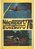 Népsport évkönyv '76 - Nagy Béla