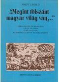 Megint fölszánt magyar világ van - Nagy László