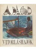 Vitorláshajók - Nárai Zoltán, Gébler József