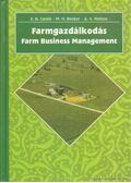 Farmgazdálkodás - Nelson, A. Gene, Becker, Manning H., Caste, Emery N.