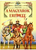 A magyarok eredete - Nemere István
