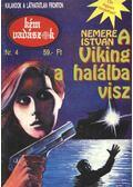 A Viking a halálba visz - Nemere István
