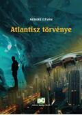 Atlantisz törvénye - Nemere István