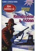 Kémösvény a hóban - Nemere István
