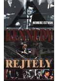 Kennedy rejtély - Nemere István