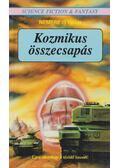 Kozmikus összecsapás - Nemere István