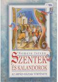 Szentek és kalandorok II. - Nemere István