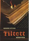 Titlott könyvek - Nemere István