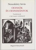 Olvasók és olvasmányok - Nemeskürty István