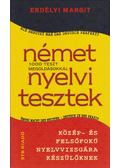 Német nyelvi tesztek - Erdélyi Margit