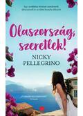 Olaszország, szeretlek! - Nicky Pellegrino