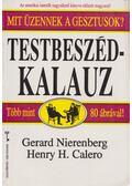 Testbeszéd-kalauz - Nierenberg, Gerard I., Calero, Henry H.
