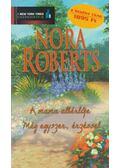 A mama albérlője / Még egyszer, érzéssel - Nora Roberts