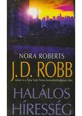 Halálos híresség - Nora Roberts