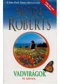 Vadvirágok - Nora Roberts