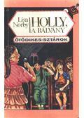Holly, a bálvány - Norby, Lisa