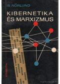 Kibernetika és marxizmus - Nörlund, Ib