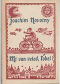 Mi van veled, Robel - Nowotny, Joachim