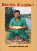 Békés halaink horgászata - Oggolder Gergely