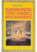 Magyarország zsidó emlékei, nevezetességei - Orbán Ferenc