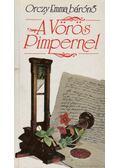 A vörös Pimpernel - Orczy Emma