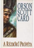 A rézbőrű próféta - Orson Scott Card