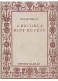 A kritikus mint művész - Oscar Wilde
