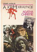 Agatha Christie, a krimi királynője - Osvát Katalin
