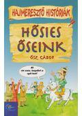 Hősies őseink - Ősz Gábor