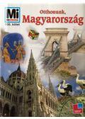 Otthonunk, Magyarország (Mi Micsoda)