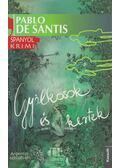 Gyilkosok és kertek - Pablo de Santis
