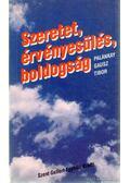 Szeretet, érvényesülés, boldogság - Palánkay Gausz Tibor S. J.