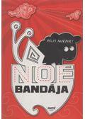 Noé bandája - Pálfi Norbert