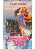 A titokzatos lovag - Parker, Susan