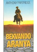 Bekvando aranya - Partridge, Anthony