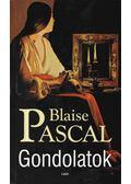 Gondolatok - Pascal, Blaise