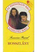 Rosszlány - Pascal, Francine