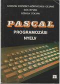 Pascal programozási nyelv - Székely Zoltán, Sós István, Körtvélyesi Gézáné, Gordon Erzsébet