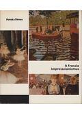 A francia impresszionizmus - Pataky Dénes