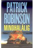 Mindhalálig - Patrick Robinson