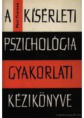 A kísérleti pszichológia gyakorlati kézikönyve - Paul Fraisse