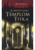 A jeruzsálemi templom titka - Paul Sussman