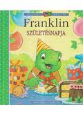 Franklin születésnapja - Paulette Bourgeois