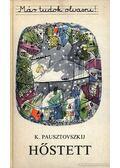 Hőstett - Pausztovszkij, Konsztantyin