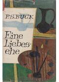 Eine Liebesehe - Pearl S. Buck
