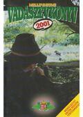 Millenniumi vadászévkönyv 2001. - Pechtol János
