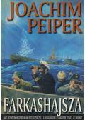 Farkashajsza - Peiper, Joachim