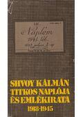 Shvoy Kálmán titkos naplója és emlékirata 1918-1945 - Perneki Mihály (szerk.)