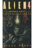 Alien 4 II. kötet - Lidérces utazás - Perry, Steve