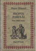Esopus fabulái - Pesti Gábor